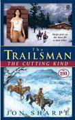 The Trailsman #291: The Cutting Kind