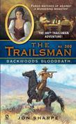 The Trailsman #300: Backwoods Bloodbath