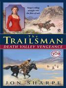 The Trailsman #279: Death Valley Vengeance