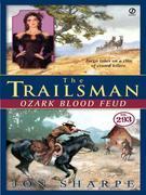 The Trailsman #293: Ozark Blood Feud
