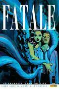 Fatale Libro 1: La morte alle costole (Collection)