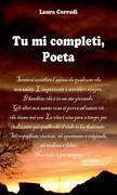 Tu mi completi, Poeta