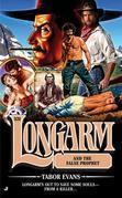 Longarm 331: Longarm and the False Prophet