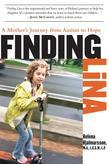 Finding Lina: A Mother's Journey from Autism to Hope