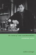 The Cinema of Aki Kaurismäki: Contrarian Stories