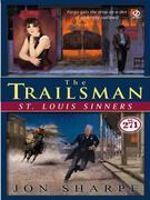 The Trailsman #271: St. Louis Sinners