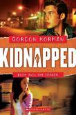 Kidnapped #2: The Search: The Search