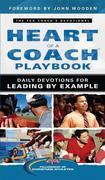 The Heart of a Coach Playbook: Daily Devotions for Leading by Example