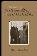 The Letters of Gertrude Stein and Carl Van Vechten, 1913-1946: Two Volumes