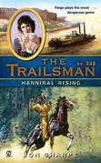 The Trailsman #340: Hannibal Rising