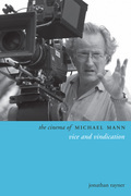 The Cinema of Michael Mann: Vice and Vindication