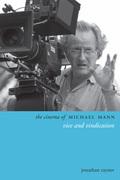 The Cinema of Michael Mann: Vice and Vindication