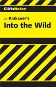 CliffsNotes on Krakauer's Into the Wild