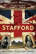 Bloody British History Stafford