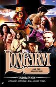 Longarm 330: Longarm and the Apache War