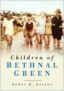 Children of Bethnal Green. Doris M. Bailey