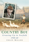 Country Boy: Growing Up in Norfolk 1940-60