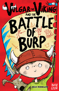 Vulgar the Viking and the Battle of Burp