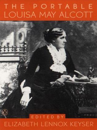 Louisa May Alcott - The Portable Louisa May Alcott (Viking Portable Library)