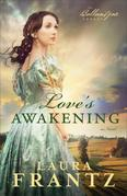 Love's Awakening: A Novel
