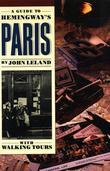 A Guide to Hemingway's Paris