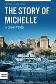 The Story of Michelle