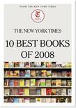 The New York Times 10 Best Books of 2008