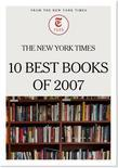 The New York Times 10 Best Books of 2007