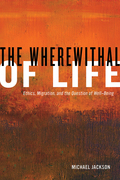 The Wherewithal of Life: Ethics, Migration, and the Question of Well-Being