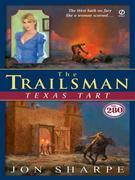 The Trailsman #280: Texas Tart
