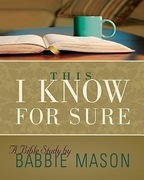 This I Know For Sure - Women's Bible Study Leader Guide: Taking God at His Word
