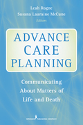 Advance Care Planning: Communicating About Matters of Life and Death