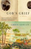 Gob's Grief: A Novel