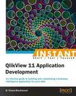 Instant QlikView 11 Application Development