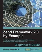 Zend Framework 2.0 by Example: Beginner's Guide