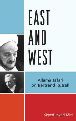 East and West: Allama Jafari on Bertrand Russell