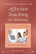 Affective Teaching in Nursing: Connecting to Feelings, Values, and Inner Awareness