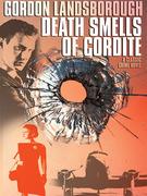 Death Smells of Cordite: A Classic Crime Novel
