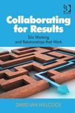 Collaborating for Results: Silo Working and Relationships that Work