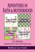 Adventures in Faith & Motherhood