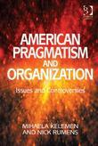 American Pragmatism and Organization Studies: Researching Management Practice