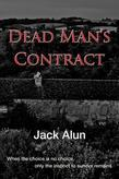 Dead Man's Contract: When There Is No Choice Only the Instinct for Survival remains