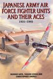 Japanese Army Air Force Units and Their Aces: 1931-1945