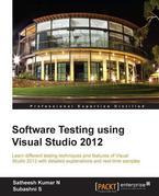 Software Testing using Visual Studio 2012