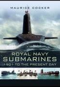 Royal Naval Submarines 1901 - Present
