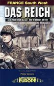 Das Reich: 2nd SS Panzer Division Das Reich - Drive to Normandy, June 1944