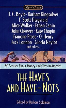 The Haves and Have Nots