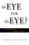 An Eye for an Eye?: The Immorality of Punishing by Death