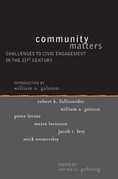 Community Matters: Challenges to Civic Engagement in the 21st Century