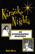Karaoke Nights: An Ethnographic Rhapsody